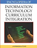 Encyclopedia of Information Technology Curriculum Integration, Lawrence A. Tomei and Robert Morris, 1599048817