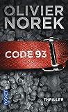vignette de 'Code 93 (Olivier Norek)'