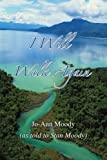 I Will Walk Again, Stan Moody, 0595370616