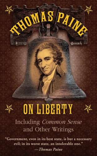 Ebook cover from Thomas Paine on Liberty: Including Common Sense and Other Writings by Thomas Paine