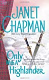 Only with a Highlander, Janet Chapman, 0743486323