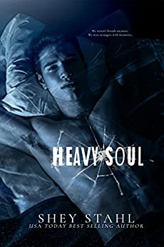 Heavy Soul by [Stahl, Shey]