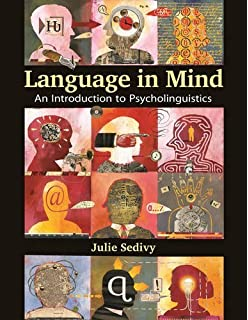 Amazon language in mind an introduction to psycholinguistics language in mind an introduction to psycholinguistics 1st edition by julie sedivy 2014 fandeluxe Choice Image