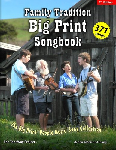 Family Tradition BIG PRINT Songbook: The Big Print 'People Music' Song Collection