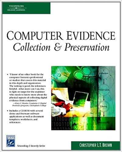 Computer Evidence: Collection & Preservation (Networking ...