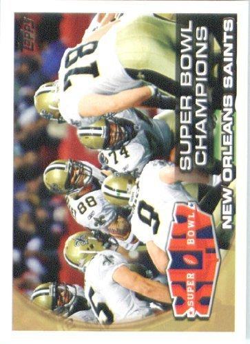 2010 Topps NFL Football Card #346 Super Bowl Champions XLIV - New Orlean Saints (Drew Brees) NFL Trading Card