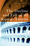 """The Decline and Fall of the Roman Empire"" av Edward Gibbon"
