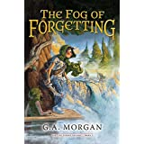 The Fog of Forgetting (Five Stones Trilogy) (The five stones trilogy)