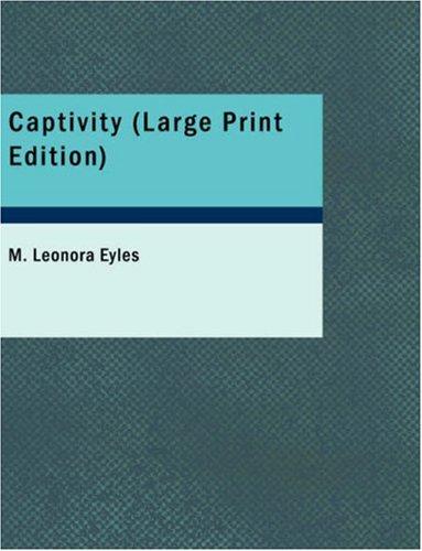 Captivity (Large Print Edition) pdf