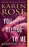 You Belong to Me (Romantic suspense Book 12)