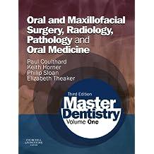 Master Dentistry E-Book: Volume 1: Oral and Maxillofacial Surgery, Radiology, Pathology and Oral Medicine