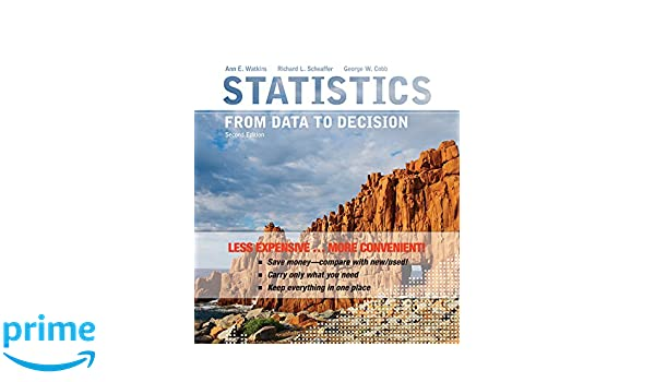 Amazon.com: Statistics: From Data to Decision 2e Binder Ready ...