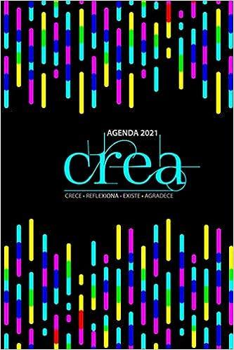 Agenda 2021 CREA: Crece • Refelxiona • Existe • Agradece (Spanish