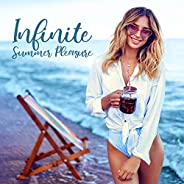 Infinite Summer Pleasure: Deep Chill Out Music for Relax & Rest, Summer Vibes 2020, Lounge Chill Music, Pa