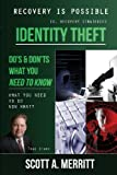 Identity Theft Do's and Don'ts, Scott A. Merritt, 0991044908