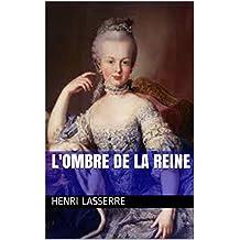 L'OMBRE DE LA REINE (HENRIETTE D'AUBIET t. 3) (French Edition)