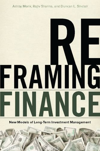 Reframing Finance: New Models of Long-Term Investment Management by Stanford Economics and Finance