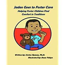 Jaden Goes to Foster Care