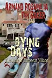 Dying Days: The Siege of European Village