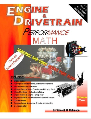 Engine & Drivetrain Performance Math (Volume Two)