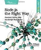 Node.js the Right Way