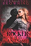 The Rocker Who Wants Me, Terri Anne Browning, 1500698865