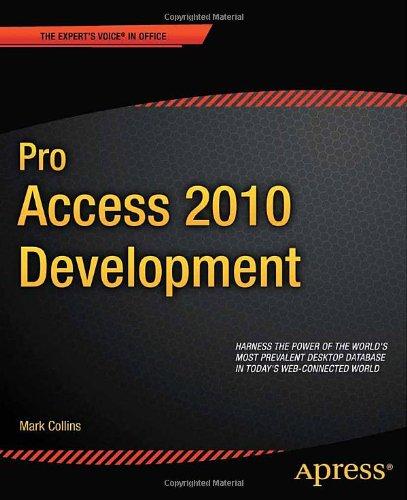 [PDF] Pro Access 2010 Development Free Download | Publisher : Apress | Category : Computers & Internet | ISBN 10 : 1430235780 | ISBN 13 : 9781430235781