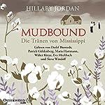 Mudbound: Die Tränen von Mississippi | Hillary Jordan