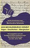 Aus Mecklenburgs Vorzeit, Bernhardine / Scharfenberg Schencke, 3833007249