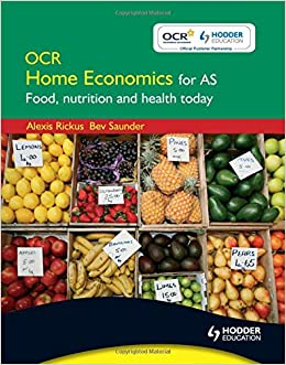 Ocr Home Economics For As Food Nutrition And Health Today Rickus Alexis Saunder Bev 9780340968031 Books