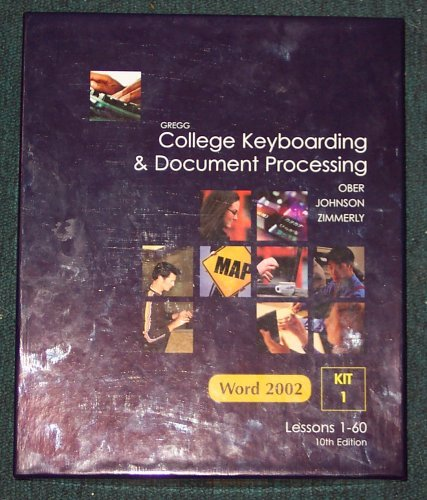 Gregg College Keyboarding & Document Processing Word 2002