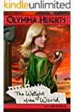 Olympia Heights: The Weight of the World