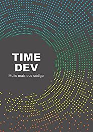 TimeDev - Muito mais do que código (Kindle)