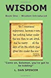img - for Wisdom: Wisdom Introduced (Book One in a series of three books.) book / textbook / text book