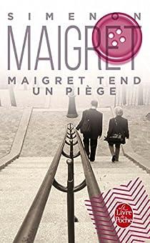 Maigret tend un piège par Simenon