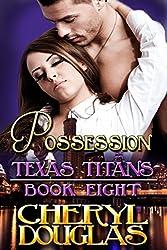Possession (Texas Titans #8)