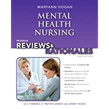 Pearson Reviews & Rationales: Mental Health Nursing with Nursing Reviews & Rationales (3rd Edition)