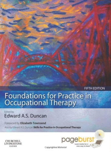 Foundations for Practice in Occupational Therapy: with PAGEBURST Access, 5e