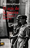 img - for El Arte de la Guerra / The Art of War: Estrategas Y Batallas / Strategies and Battles (Humanidades / Humanities) (Spanish Edition) book / textbook / text book