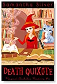 Death Quixote (A Paranormal Cozy Mystery) (Magical Bookshop Mystery Book 4)