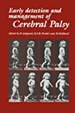 Early Detection and Management of Cerebral Palsy, , 9401079978