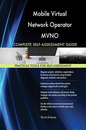 Mobile Virtual Network Operator MVNO Toolkit: best-practice templates, step-by-step work plans and maturity diagnostics