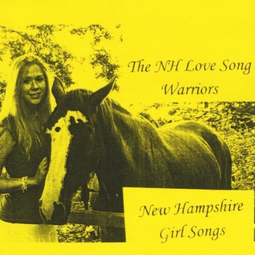 New Hampshire Girl Songs By The NH Love Song Warriors On