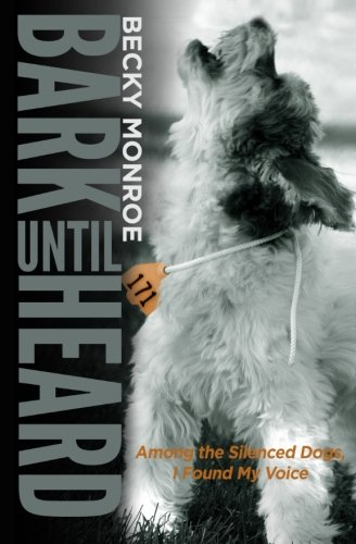 Bark Until Heard: Among The Silenced Dogs, I Found My Voice
