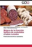 Mejora de la Fracción Lipídica de Embutidos Crudos Curados, Edurne Muguerza Martínez De Antoñana and Iciar Astiasarán Anchía, 3845495375