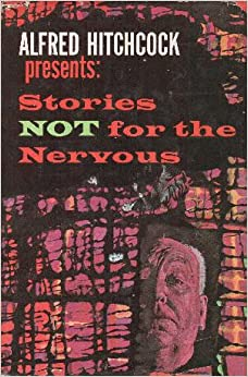 Image result for alfred hitchcock presents stories not for the nervous