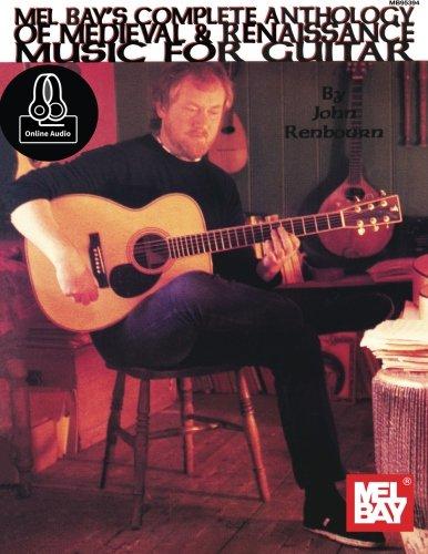 John Renbourn's  Complete Anthology of Medieval & Renaissance Music for Guitar (Mel Bay Archive ()