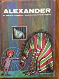 Alexander by Harold Littledale (1964-06-01)