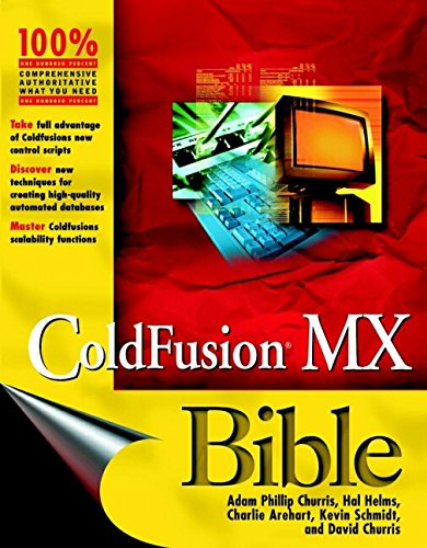ColdFusion MX Bible by Brand: Wiley