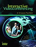 Interactive Videoconferencing, Kecia Ray and Jan Zanetis, 1564842517